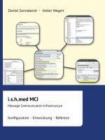 i.s.h.med MCI – Umfassende Einführung in das gleichnamige klinische Informationssystem
