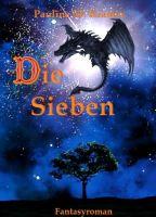 Die Sieben – Spannendes Fantasy-Jugendbuch rund um eine abenteuerliche Drachenwelt