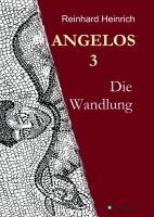 Angelos 3 – Historischer Roman rund um das ausgehende Altertum