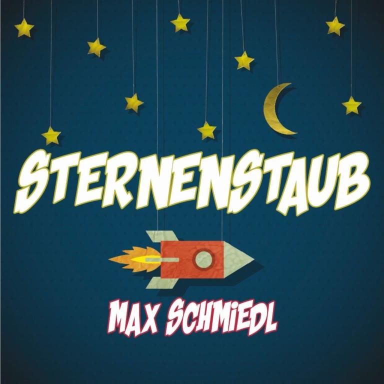 Sternenstaub-der neue Austropopsong von Max Schmiedl