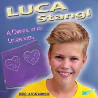 Die neuen zünftigen Lieder von Luca Stangl