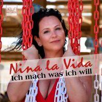 Nina la Vida – Ich mach was ich will