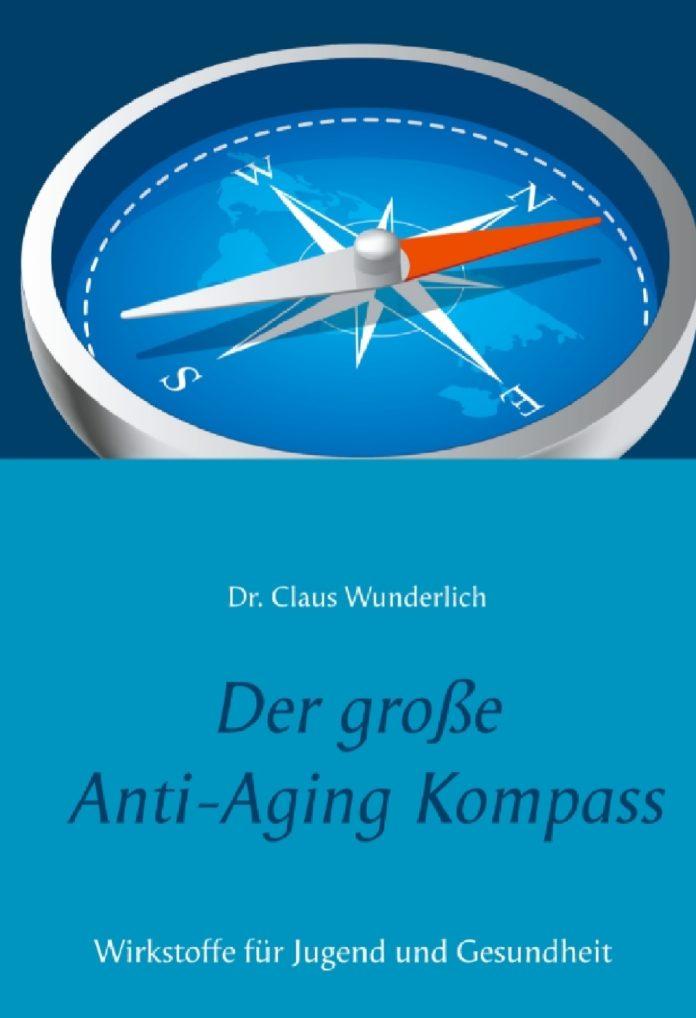 """""""Der große Anti-Aging Kompass"""" von Dr. Claus Wunderlich – gratis Rezensionsexemplare erhältlich"""